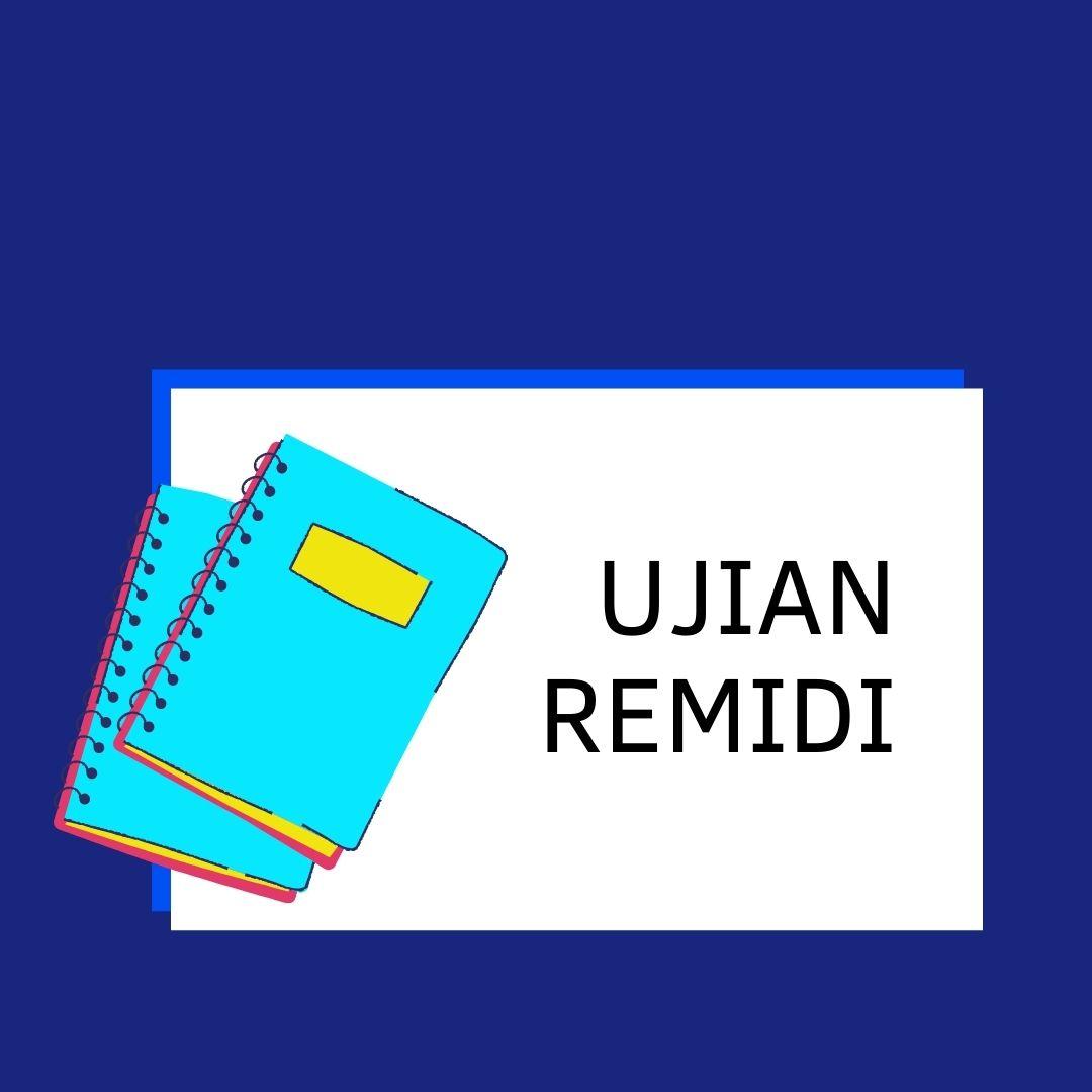 Pendaftaran Ujian Remidi Semester Genap 2020/2021